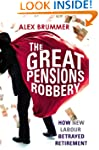 The Great Pensions Robbery: How New L...