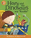 img - for Harry And The Dinosaurs Say Raahh book / textbook / text book