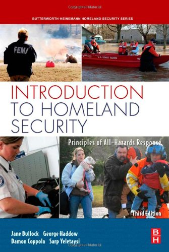 Introduction to Homeland Security, Third Edition:...