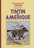 Les aventures de Tintin reporter : Tintin en Amérique