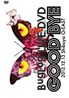 BugLug LIVE DVD「GOOD BYE」 (通常盤)(在庫あり。)