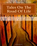 Tales On The Road Of Life  Amazon.Com Rank: # 5,491,692  Click here to learn more or buy it now!