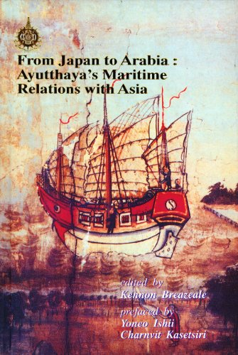 From Japan to Arabia: Ayutthaya's Maritime Relations with Asia