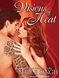 Nalini Singh Visions of Heat (Psy/Changeling Novels)