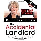 The Accidental Landlord ~ Danielle Babb