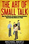 The Art of Small Talk: How the World'...