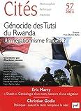 Cités 2014 n°57 - Génocide des Tutsi du Rwanda. Un négationnisme français ?