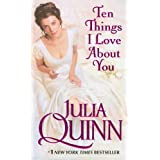 Ten Things I Love About Youby Julia Quinn