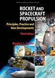 img - for Rocket and Spacecraft Propulsion: Principles, Practice and New Developments (Springer Praxis Books) Hardcover - November 7, 2008 book / textbook / text book