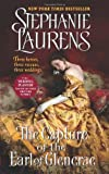 The Capture of the Earl of Glencrae (Cynster Sisters Trilogy) Stephanie Laurens