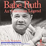 BABE RUTH:AN AMERICAN LEGEND by BABE RUTH (2000-08-22)