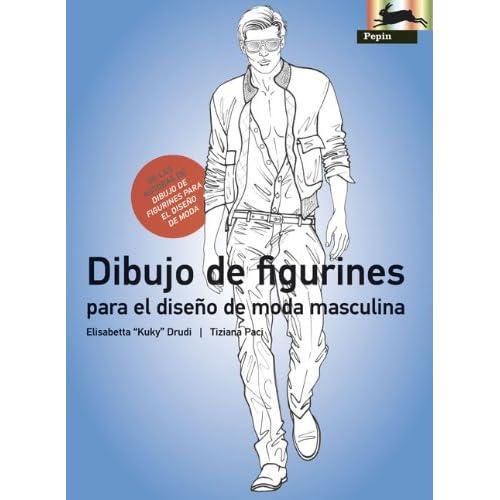Dibujo de Figurines Para El Diseno De Moda Masculina: Elisabetta Drudi