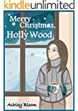 Merry Christmas, Holly Wood
