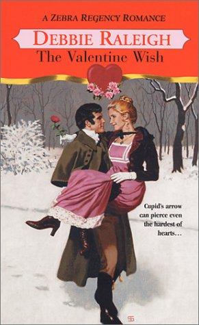 Valentine Wish, DEBBIE RALEIGH