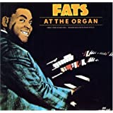 Fats at the Organ ~ Fats Waller