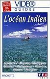 echange, troc Vidéo Guides Hachette: L'Océan Indien [VHS]