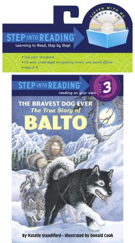 The Bravest Dog Ever: The True Story of Balto (Book and CD)