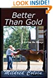 Better Than Gold (Love on the Range Book 2)