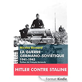 La Guerre germano-sovi�tique: 1941-1945