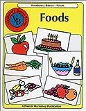 French Vocabulary Basics : Foods (Vocabulary basics series)
