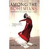 Among the Bohemians: Experiments in Living 1900-1939by Virginia Nicholson