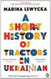 Marina Lewycka A Short History of Tractors in Ukrainian