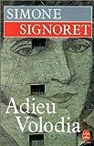 echange, troc Signoret - Adieu Volodia