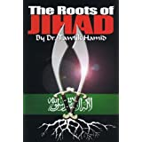 The Roots of Jihadby Tawfik Hamid