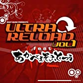 ULTRA RELOAD Vol.1 feat. あかべぇそふとつぅ