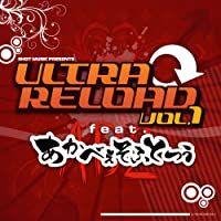 ULTRA RELOAD Vol.1 feat. 