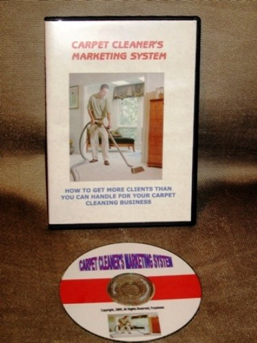 How to Get More Clients for Your Carpet Cleaning Business (Advanced Letterwriting System and Marketing Ideas, Book on CD-Rom, Marketing System)