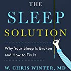 The Sleep Solution: Why You Can't Sleep and How to Fix It Hörbuch von W. Chris Winter Gesprochen von: W. Chris Winter