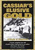 img - for Cassiar's Elusive Gold book / textbook / text book