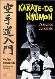 Karaté-do nyumon: l'essence du karaté (French Edition) (2908580861) by Funakoshi, Gichin