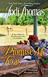 Promise Me Texas (A Whispering Mountain