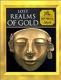 Lost Realms of Gold: South American Myth (Myth & Mankind , Vol 10, No 20)