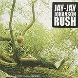 echange, troc Jay Jay Johanson - Rush