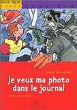 """Afficher """"Je Veux ma photo dans le journal"""""""