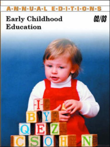 Early Childhood Education 02/03 (Annual Editions Early Childhood Education)