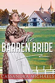 MAIL ORDER BRIDE: WESTERN ROMANCE: The Barren Bride (Inspirational Clean Pregnancy Romance) (Historical Cowboy Romance Short Stories)