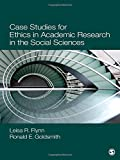 img - for Case Studies for Ethics in Academic Research in the Social Sciences by Flynn, Leisa Reinecke, Goldsmith, Ronald E. (Earl) (2012) Paperback book / textbook / text book