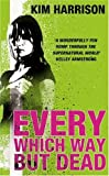 Every Which Way But Dead (Rachel Morgan 3)