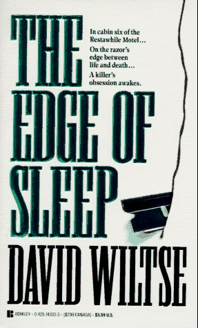 The Edge of Sleep, DAVID WILTSE