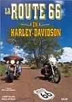 La route 66 en Harley-Davidson