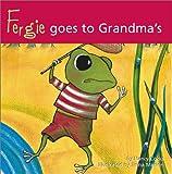 Fergie Goes To Grandma's