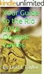 Your Guide to the Rio 2016 Olympic Games