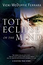 Total Eclipse of the Mind