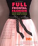 51RPDJY6MHL. SL160  Full Frontal Fashion: The Insider¿s Guide to High Style in Every Situation
