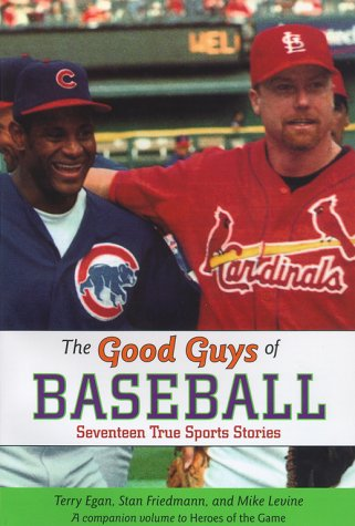 Good Guys of Baseball, TERRY EGAN