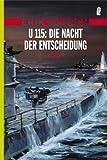 U-115: Die Nacht der Entscheidung - Erik Maasch